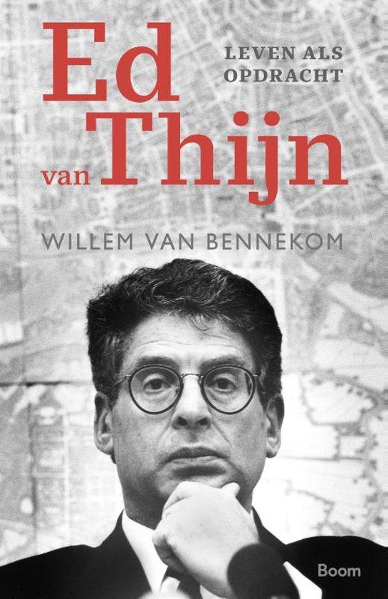Ed van Thijn, leven als opdracht