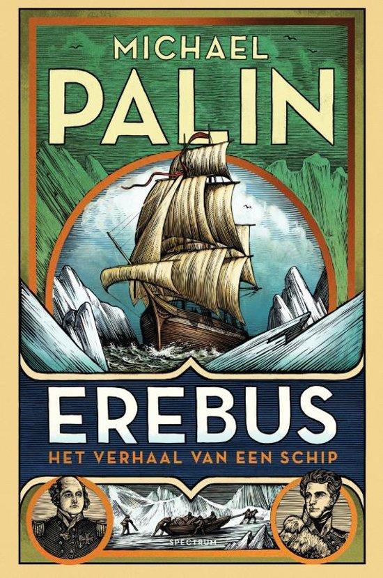 Michael Palin schrijft meesterwerk over het vergeten wrak Erebus