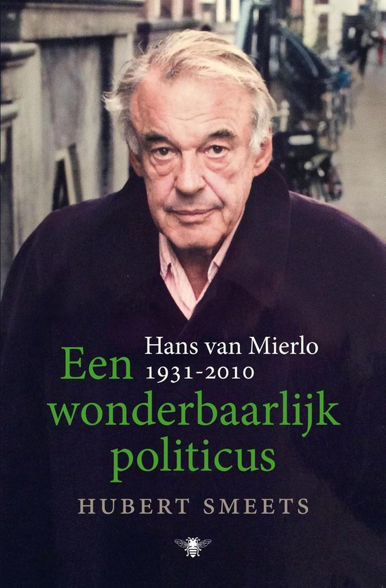 Een wonderbaarlijk politicus